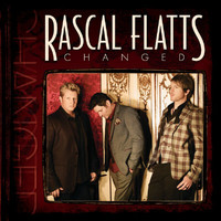 Rascal Flatts - Changed