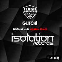 Flash Brothers - Glitch