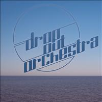 Drop Out Orchestra - Ocean