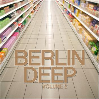 Various Artists - Berlin Deep, Vol. 2