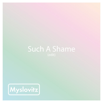 Myslovitz - Such a Shame (Edit)