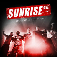 Sunrise Avenue - Out Of Style - Live Edition