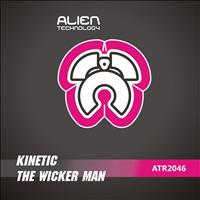 Kinetic - The Wicker Man