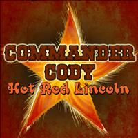 Commander Cody - Hot Rod Lincoln (Live)