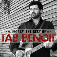 Tab Benoit - Legacy: The Best of Tab Benoit