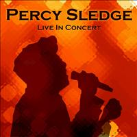 Percy Sledge - Live In Concert