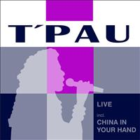 T'Pau - Live - Incl. China In Your Hand