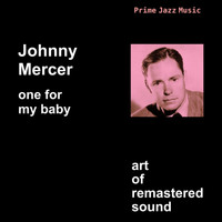 Johnny Mercer - One for My Baby