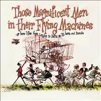 Ron Goodwin - Those Magnificent Men in Their Flying Machines, Or How I Flew from London to Paris in 25 Hours 11 Minutes (Original Soundtrack Recording)