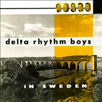 Delta Rhythm Boys - In Sweden