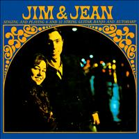 Jim & Jean - Singing & Playing 6- and 12-String Guitar, Banjo, and Autoharp