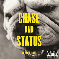 Chase & Status - No More Idols (Deluxe Explicit Edition)