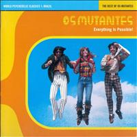 Os Mutantes - The Best Of Os Mutantes