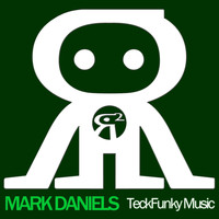 Mark Daniels - Teckfunky Music