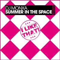 Dj Monxa - Summer in the Space