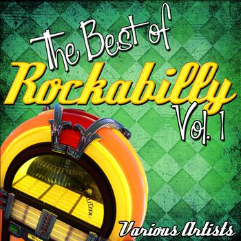Various Artists - The Best of Rockabilly: Vol. 1