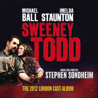 Stephen Sondheim - Sweeney Todd (The 2012 London Cast Recording)