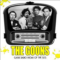 The Goons - The Goons: Classic Radio Shows of the 50's
