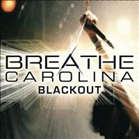 Breathe Carolina - Blackout