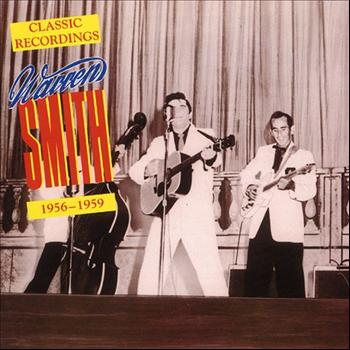 Warren Smith - Classic Recordings, 1956-1959