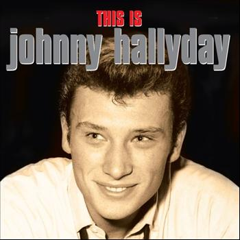 Johnny Hallyday - This Is
