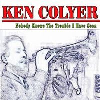 Ken Colyer - Nobody Knows The Trouble I Have Seen