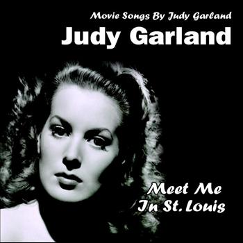 Judy Garland - Meet Me In St. Louis (Movie Songs By Judy Garland)