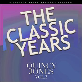 Quincy Jones - The Classic Years, Volume Three