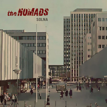 The Nomads - Solna