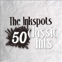 THE INK SPOTS - 50 Classic Hits