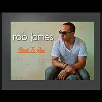 Rob James - Back to You