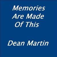 Dean Martin - Memories Are Made Of This (as used in the B&Q advert)