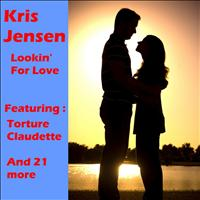 Kris Jensen - Lookin' for Love