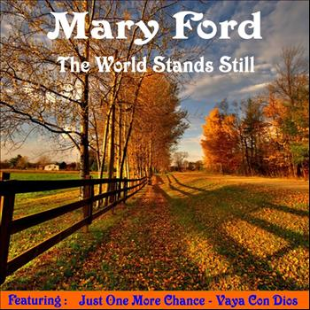 Mary Ford - The World Stands Still