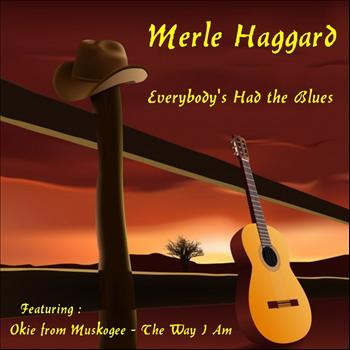 Merle Haggard - Everybody's Had the Blues