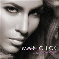 Dominique - Main Chick - Single