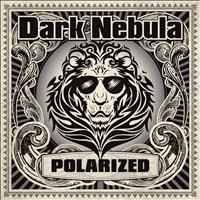 DARK NEBULA - Polarized