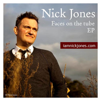 Nick Jones - Faces on the tube EP