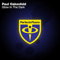 Paul Oakenfold - Glow in The Dark