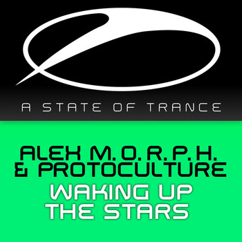 Alex M.O.R.P.H. & Protoculture - Waking Up The Stars