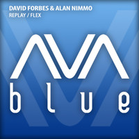 David Forbes & Alan Nimmo - Replay / Flex