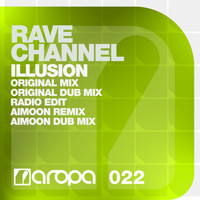 Rave CHannel - Illusion