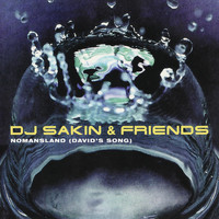 DJ Sakin & Friends - Nomansland (David's Song)