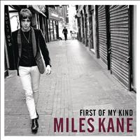 Miles Kane - First of My Kind EP