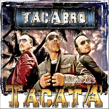 Tacabro - Tacata Remixes