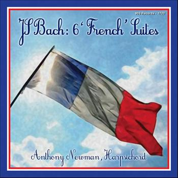 Anthony Newman - Bach: 6 French Suites