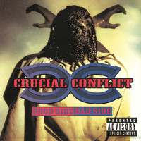 Crucial Conflict - Good Side Bad Side (Explicit)