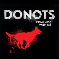 Donots - Come Away With Me (2-Track)