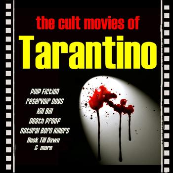 Various Artists - The Cult Movies of Tarantino