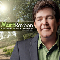 Marty Raybon - Southern Roots And Branches (Yesterday And Today)